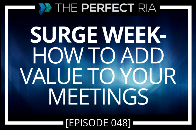 Surge Week- How to Add Value to Your Meetings
