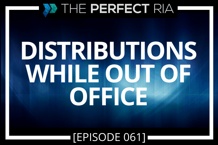 Distributions While Out of Office